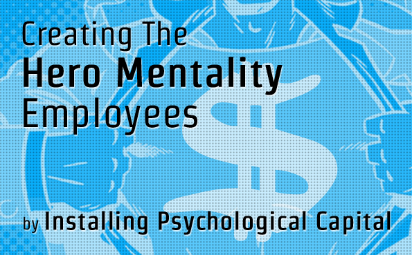 Hero Mentality Employees