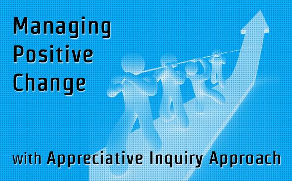 Managing Positive Change