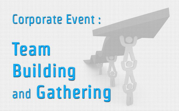 Team Building & Gathering
