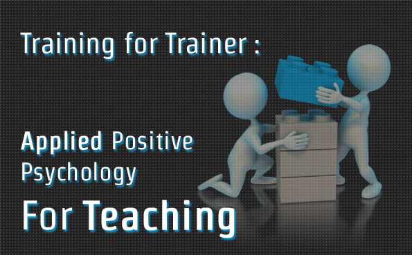 Applied Positive Psychology For Teaching