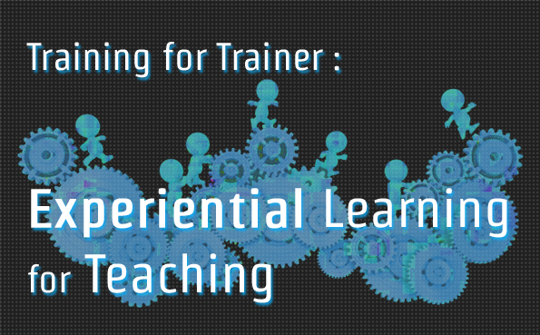 Experiential Learning For Teaching